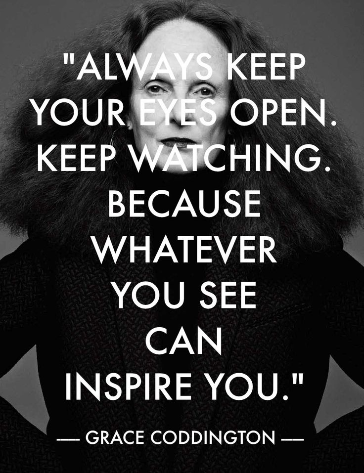 Grace Coddington Monday Mantra Quote